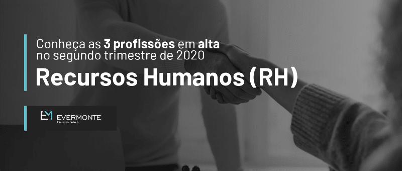 Profissões em alta Recursos Humanos