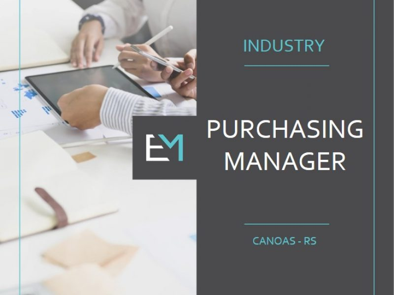 purchasing manager - industry - canoas - evermonte